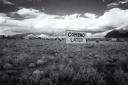 """Coming Later"" road sign, El Prado, New Mexico 2018"