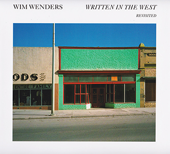 """Written in the West"" by Wim Wenders"
